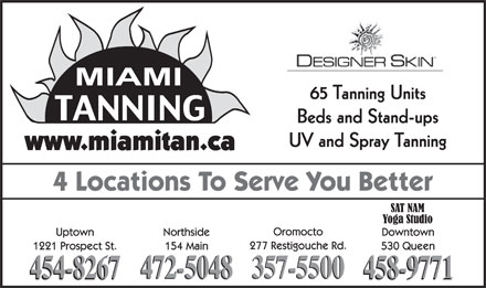 Miami Tanning Uptown (506-454-8267) - Annonce illustrée - UV and Spray Tanning 65 Tanning Units Beds and Stand-ups UV and Spray Tanning 65 Tanning Units Beds and Stand-ups