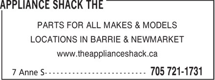 The Appliance Shack (705-302-2461) - Display Ad - PARTS FOR ALL MAKES & MODELS LOCATIONS IN BARRIE & NEWMARKET www.theapplianceshack.ca PARTS FOR ALL MAKES & MODELS LOCATIONS IN BARRIE & NEWMARKET www.theapplianceshack.ca