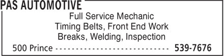 Pas Automotive (902-539-7676) - Annonce illustrée - Full Service Mechanic Timing Belts, Front End Work Breaks, Welding, Inspection
