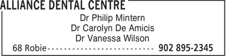 Alliance Dental Centre (902-895-2345) - Annonce illustrée - Dr Philip Mintern Dr Carolyn De Amicis Dr Vanessa Wilson