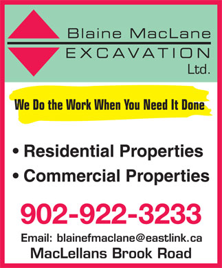 Blaine F MacLane Excavation Ltd (902-922-3233) - Display Ad