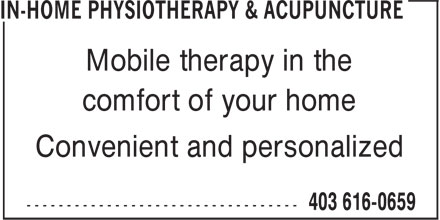 In-Home Physiotherapy & Acupuncture (403-616-0659) - Annonce illustrée - Convenient and personalized Mobile therapy in the comfort of your home Convenient and personalized Mobile therapy in the comfort of your home