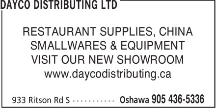 Dayco Distributing Ltd (905-436-5336) - Annonce illustrée - RESTAURANT SUPPLIES, CHINA SMALLWARES & EQUIPMENT VISIT OUR NEW SHOWROOM www.daycodistributing.ca RESTAURANT SUPPLIES, CHINA SMALLWARES & EQUIPMENT VISIT OUR NEW SHOWROOM www.daycodistributing.ca