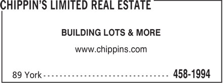 Chippin's Limited Real Estate (506-458-1994) - Annonce illustrée - BUILDING LOTS & MORE www.chippins.com