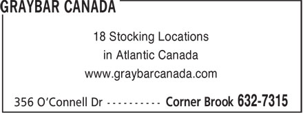 Graybar Canada (709-632-7315) - Display Ad - 18 Stocking Locations in Atlantic Canada www.graybarcanada.com