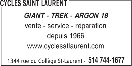 Cycles Saint Laurent (514-744-1677) - Display Ad - GIANT - TREK - ARGON 18 vente - service - réparation depuis 1966 www.cyclesstlaurent.com