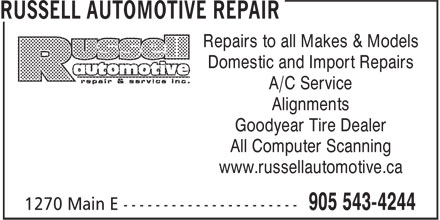 Russell Automotive Repair (905-543-4244) - Annonce illustrée - Repairs to all Makes & Models Domestic and Import Repairs A/C Service Alignments Goodyear Tire Dealer All Computer Scanning www.russellautomotive.ca