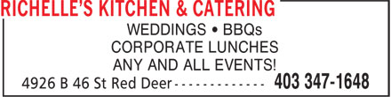 Richelle's Kitchen & Catering (403-347-1648) - Annonce illustrée - WEDDINGS • BBQs CORPORATE LUNCHES ANY AND ALL EVENTS!