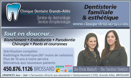 Clinique Dentaire Grande-Allée (450-445-5995) - Annonce illustrée - Family & Cosmetic Dentistry Day and Evening Emergencies www.cliniquedentairega.com