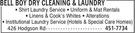 Bell Boy Dry Cleaning & Laundry (506-451-7734) - Annonce illustrée - • Shirt Laundry Service • Uniform & Mat Rentals • Linens & Cook's Whites • Alterations • Institutional Laundry Service (Hotels & Special Care Homes)