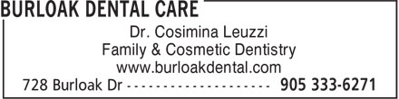 Burloak Dental Care (905-333-6271) - Annonce illustrée - Dr. Cosimina Leuzzi Family & Cosmetic Dentistry www.burloakdental.com