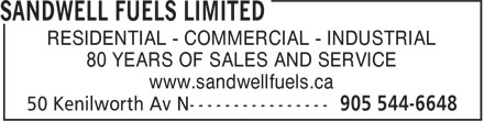 Sandwell Fuels Limited (905-544-6648) - Annonce illustrée - RESIDENTIAL - COMMERCIAL - INDUSTRIAL 80 YEARS OF SALES AND SERVICE www.sandwellfuels.ca