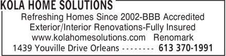 Kola Home Solutions (613-370-1991) - Annonce illustrée - Refreshing Homes Since 2002-BBB Accredited Exterior/Interior Renovations-Fully Insured www.kolahomesolutions.com Renomark