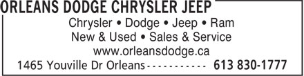 Orleans Dodge Chrysler Jeep (613-830-1777) - Annonce illustrée - Chrysler • Dodge • Jeep • Ram New & Used • Sales & Service www.orleansdodge.ca