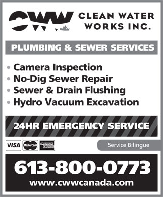 Clean Water Works (613-745-2444) - Annonce illustrée - PLUMBING & SEWER SERVICES Camera Inspection No-Dig Sewer Repair Sewer & Drain Flushing Hydro Vacuum Excavation 24HR EMERGENCY SERVICE Service Bilingue 613-800-0773 www.cwwcanada.com