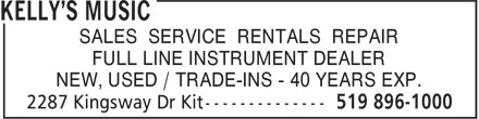 Kelly's Music (519-896-1000) - Annonce illustrée - SALES SERVICE RENTALS REPAIR FULL LINE INSTRUMENT DEALER NEW, USED / TRADE-INS - 40 YEARS EXP.