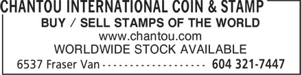 Chantou International Coin & Stamp (604-321-7447) - Annonce illustrée - BUY / SELL STAMPS OF THE WORLD www.chantou.com WORLDWIDE STOCK AVAILABLE
