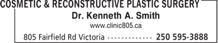 Clinic 805 Cosmetic Surgery & Skincare Centre (250-419-0566) - Annonce illustrée - Dr. Kenneth A. Smith www.clinic805.ca