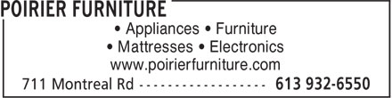 Poirier Bros Ltd Furniture (613-932-6550) - Display Ad - • Appliances • Furniture • Mattresses • Electronics www.poirierfurniture.com
