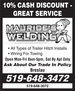 Maurice's Welding (519-648-3472) - Display Ad