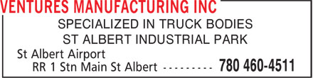Ventures Manufacturing Inc (780-460-4511) - Annonce illustrée - SPECIALIZED IN TRUCK BODIES ST ALBERT INDUSTRIAL PARK