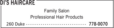 Di's Haircare (506-778-0070) - Annonce illustrée - Professional Hair Products Family Salon