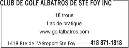 Club De Golf Albatros De Ste Foy Inc (418-871-1818) - Annonce illustrée======= - 18 trous - Lac de pratique - www.golfalbatros.com